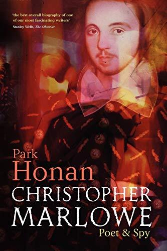 9780199232697: Christopher Marlowe: Poet & Spy: Poet and Spy
