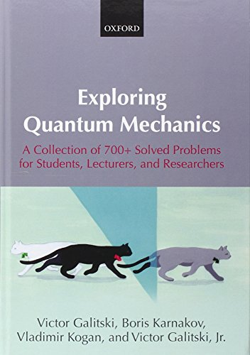 9780199232710: Exploring Quantum Mechanics: A Collection of 700+ Solved Problems for Students, Lecturers, and Researchers