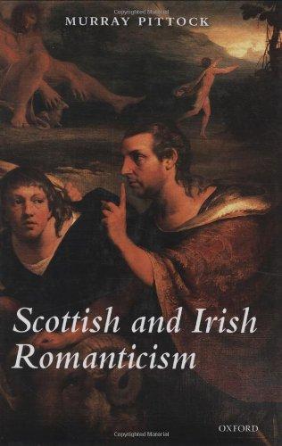9780199232796: Scottish and Irish Romanticism