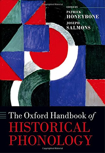 9780199232819: The Oxford Handbook of Historical Phonology (Oxford Handbooks)