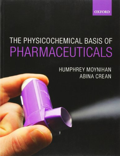9780199232840: Physicochemical Basis of Pharmaceuticals