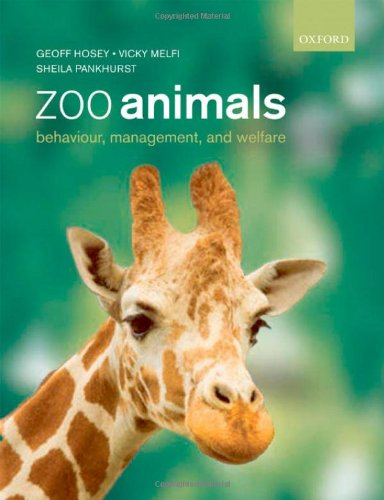9780199233069: Zoo Animals: Behaviour, Management and Welfare