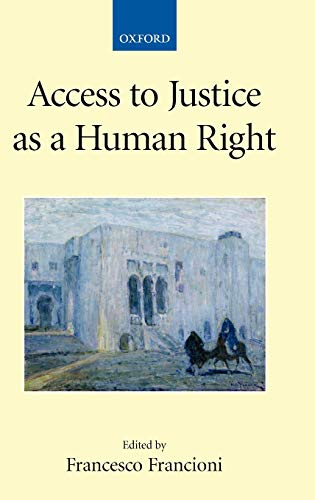 9780199233083: Access to Justice as a Human Right (Collected Courses of the Academy of European Law)