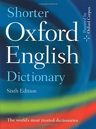 9780199233243: Shorter Oxford English Dictionary: Sixth Edition