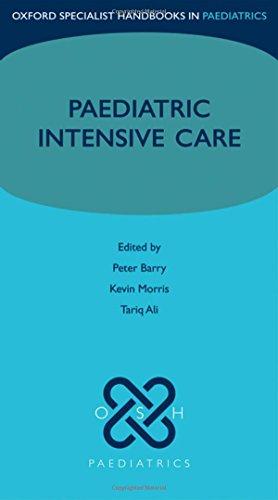 9780199233274: Paediatric Intensive Care (Oxford Specialist Handbooks in Paediatrics)