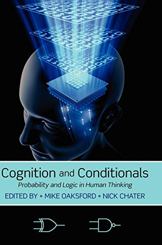 9780199233298: Cognition and Conditionals: Probability and Logic in Human Thinking