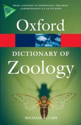 9780199233410: A Dictionary of Zoology