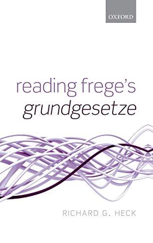 9780199233700: Reading Frege's Grundgesetze