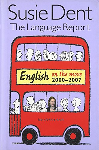 The Language Report 5: English on the: Susie Dent