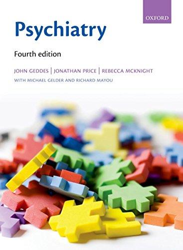 Psychiatry (Oxford Medical Publications): Geddes, John