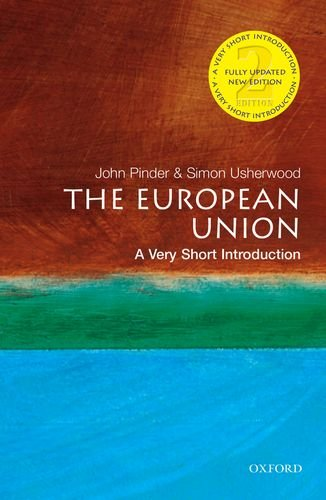 9780199233977: The European Union: A Very Short Introduction (Very Short Introductions)
