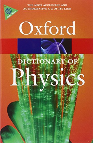9780199233991: A Dictionary of Physics (Oxford Quick Reference)
