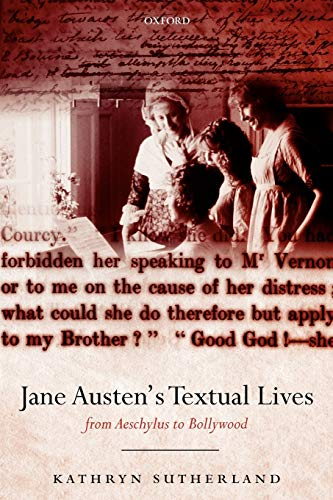 9780199234288: Jane Austen's Textual Lives: From Aeschylus to Bollywood