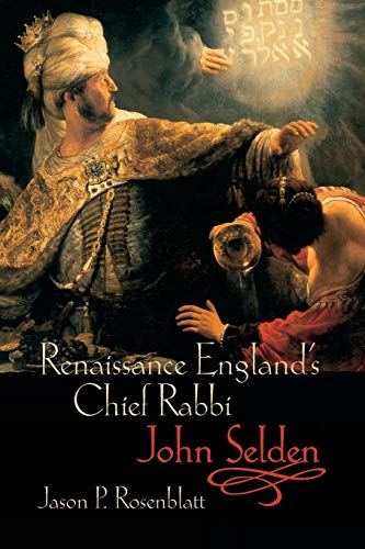 RENAIS ENGLAND CHIEF RABBI JOHN SELDON P: Rosenblatt, Jason