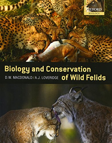 9780199234455: The Biology and Conservation of Wild Felids