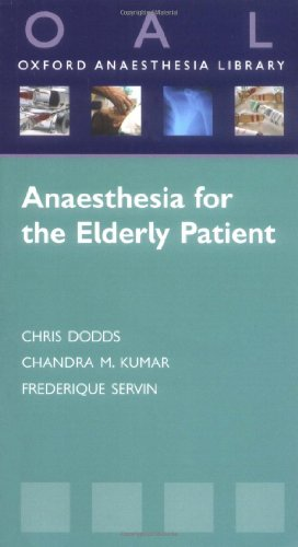 9780199234622: Anaesthesia for the Elderly Patient (Oxford Anaesthesia Library)