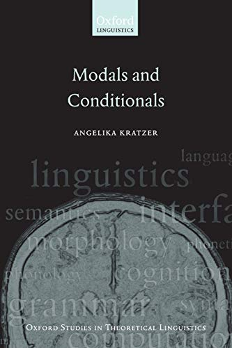 Modals and Conditionals. New and Revised Perspectives.: KRATZER, A.,