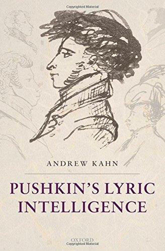 9780199234745: Pushkin's Lyric Intelligence