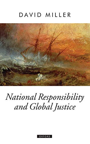 9780199235056: National Responsibility and Global Justice