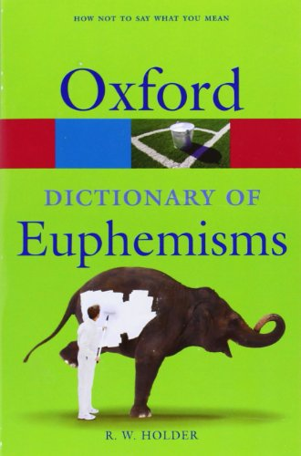 9780199235179: Dictionary of Euphemisms (Oxford Paperback Reference)