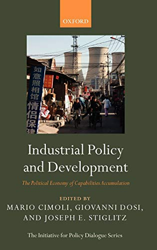 9780199235261: Industrial Policy and Development: The Political Economy of Capabilities Accumulation