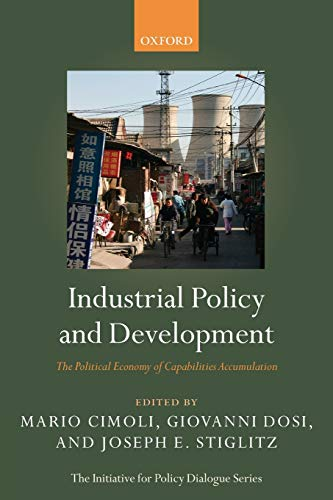 9780199235278: Industrial Policy and Development: The Political Economy of Capabilities Accumulation