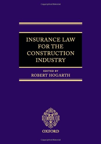 9780199235513: Insurance Law for the Construction Industry