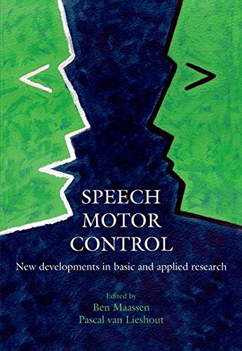 9780199235797: Speech Motor Control: New developments in basic and applied research