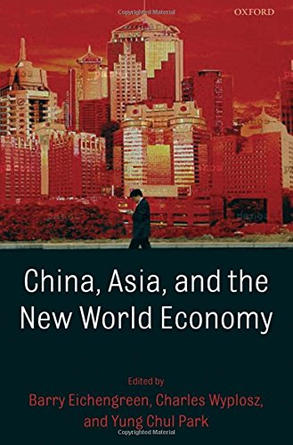 9780199235896: China, Asia, and the New World Economy