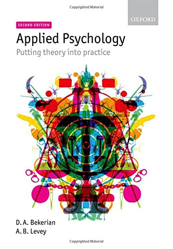 9780199235919: Applied Psychology: Putting Theory into Practice