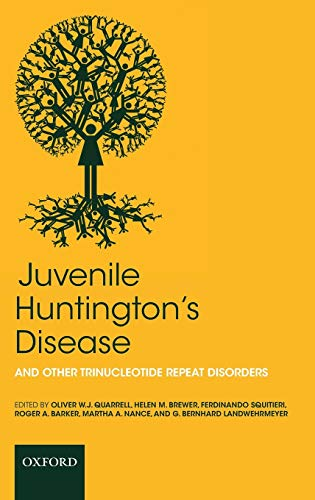 9780199236121: Juvenile Huntington's Disease: and other trinucleotide repeat disorders