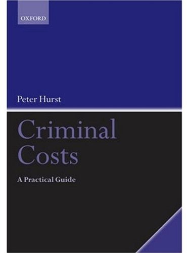 9780199236244: Criminal Costs: A Practical Guide