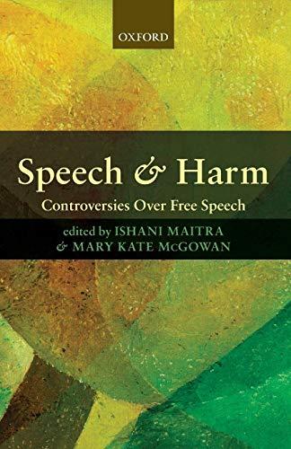 9780199236275: Speech and Harm: Controversies Over Free Speech