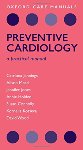 9780199236305: Preventive Cardiology: A practical manual (Oxford Care Manuals)