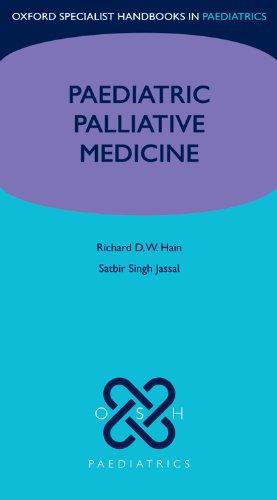 9780199236329: Paediatric Palliative Medicine
