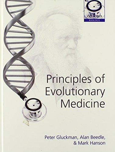 9780199236381: Principles of Evolutionary Medicine