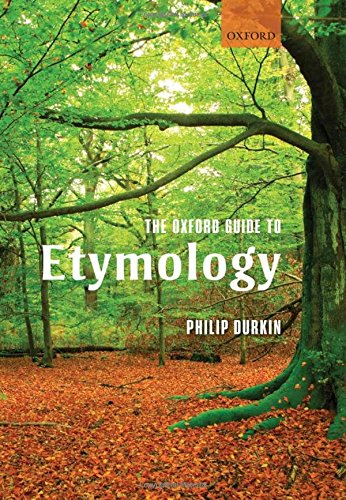 9780199236510: The Oxford Guide to Etymology