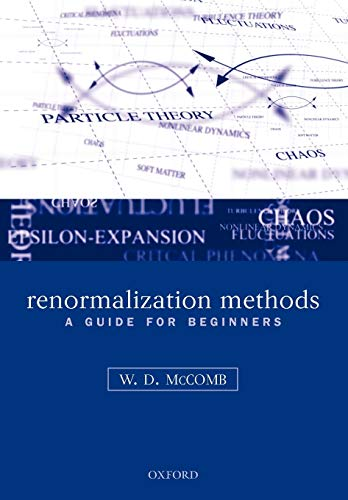 Renormalization Methods: A Guide For Beginners: McComb, William David
