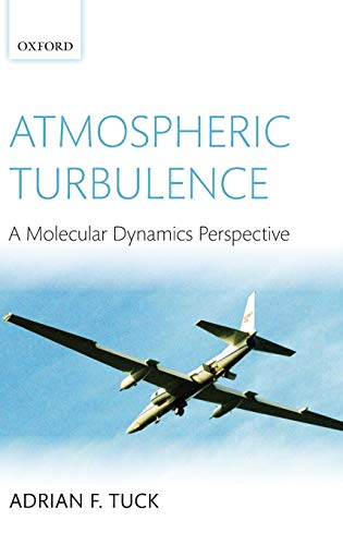 9780199236534: Atmospheric Turbulence: A Molecular Dynamics Perspective