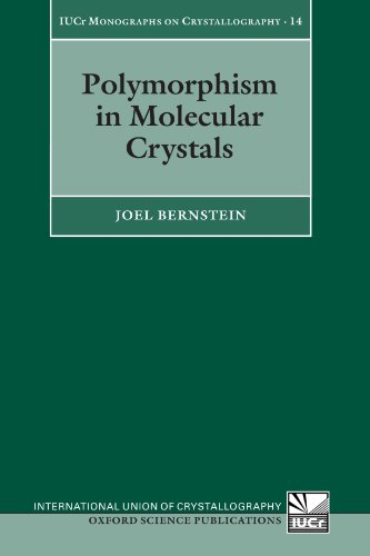 9780199236565: Polymorphism in Molecular Crystals (International Union of Crystallography Monographs on Crystallography)