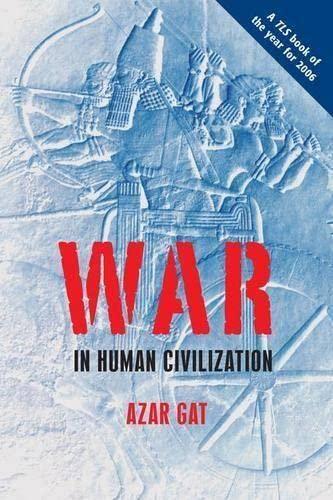9780199236633: War in Human Civilization