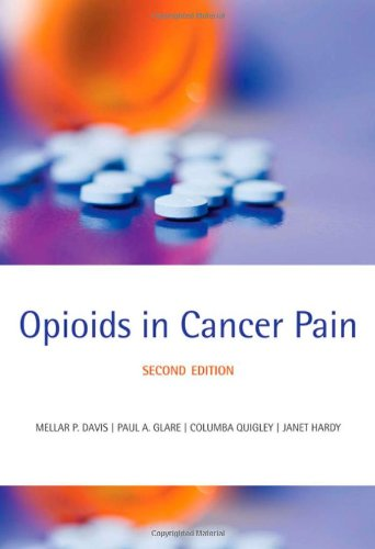 9780199236640: Opioids in Cancer Pain