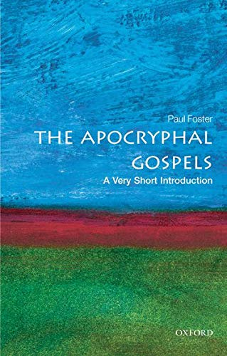 9780199236947: The Apocryphal Gospels: A Very Short Introduction