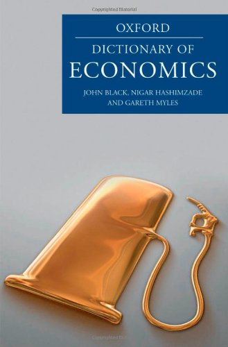 9780199237050: A Dictionary of Economics (Oxford Dictionary of Economics)