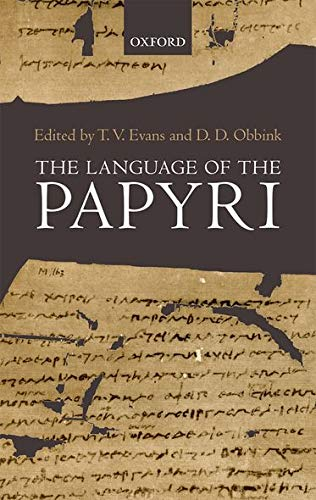 9780199237081: The Language of the Papyri