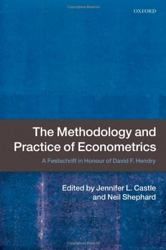 The Methodology and Practice of Econometrics: A Festschrift in Honour of David F. Hendry.: Castle, ...