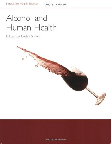 9780199237357: Alcohol and Human Health (Introducing Health Science)