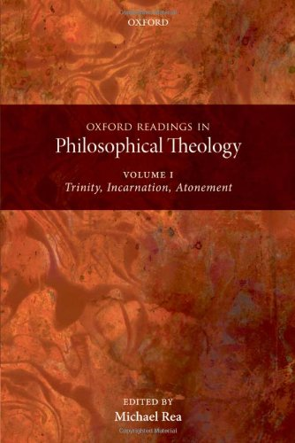 9780199237470: Oxford Readings in Philosophical Theology: Volume 1: Trinity, Incarnation, and Atonement