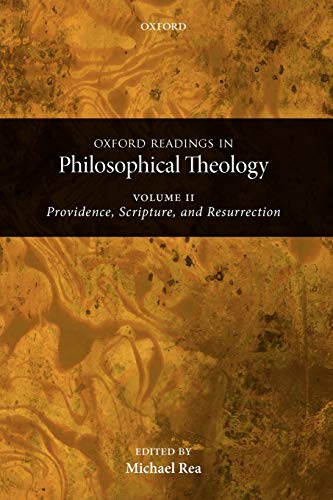 9780199237487: Oxford Readings in Philosophical Theology: Volume 2: Providence, Scripture, and Resurrection