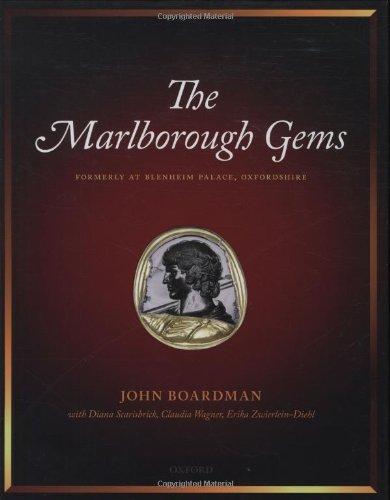The Marlborough Gems: Formerly at Blenheim Palace, Oxfordshire (Hardback): John Boardman, Diana ...